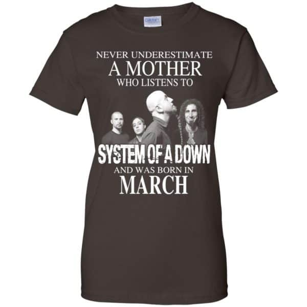 A Mother Who Listens To System Of A Down And Was Born In March T-Shirts, Hoodie, Tank Apparel 12