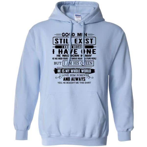 Good Men Still Exist I Have One He Was Born In May T-Shirts, Hoodie, Tank Birthday Gift & Age