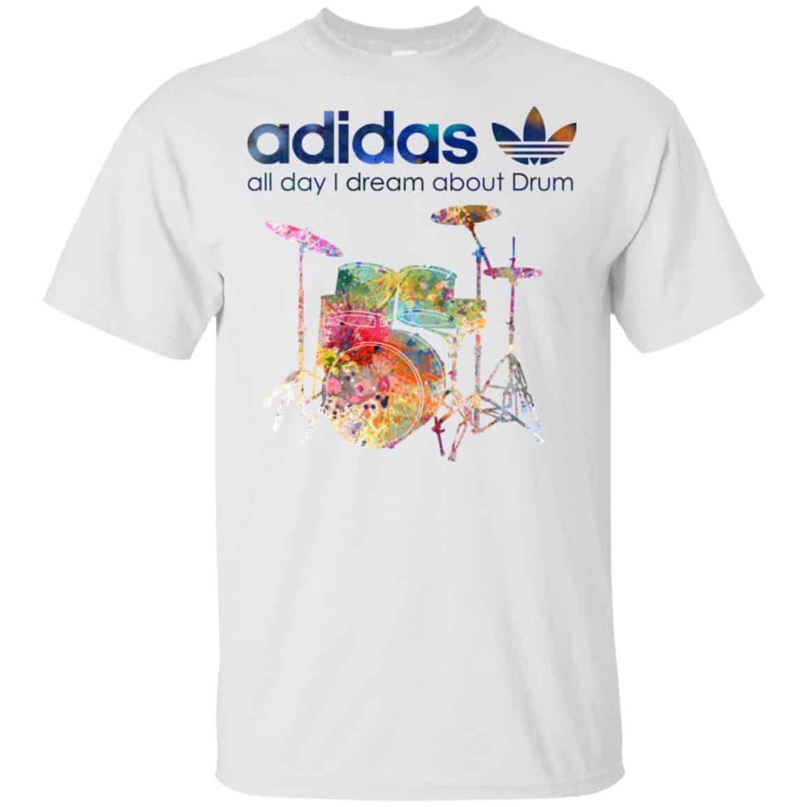 Drummer All Adidas I Dream Day T Drum ShirtsHoodieTank About thQsCdxr