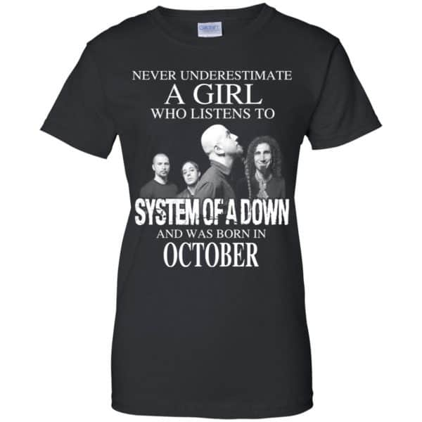 A Girl Who Listens To System Of A Down And Was Born In October T-Shirts, Hoodie, Tank Apparel