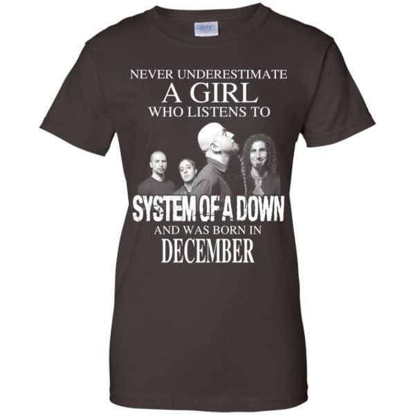 A Girl Who Listens To System Of A Down And Was Born In December T-Shirts, Hoodie, Tank Apparel