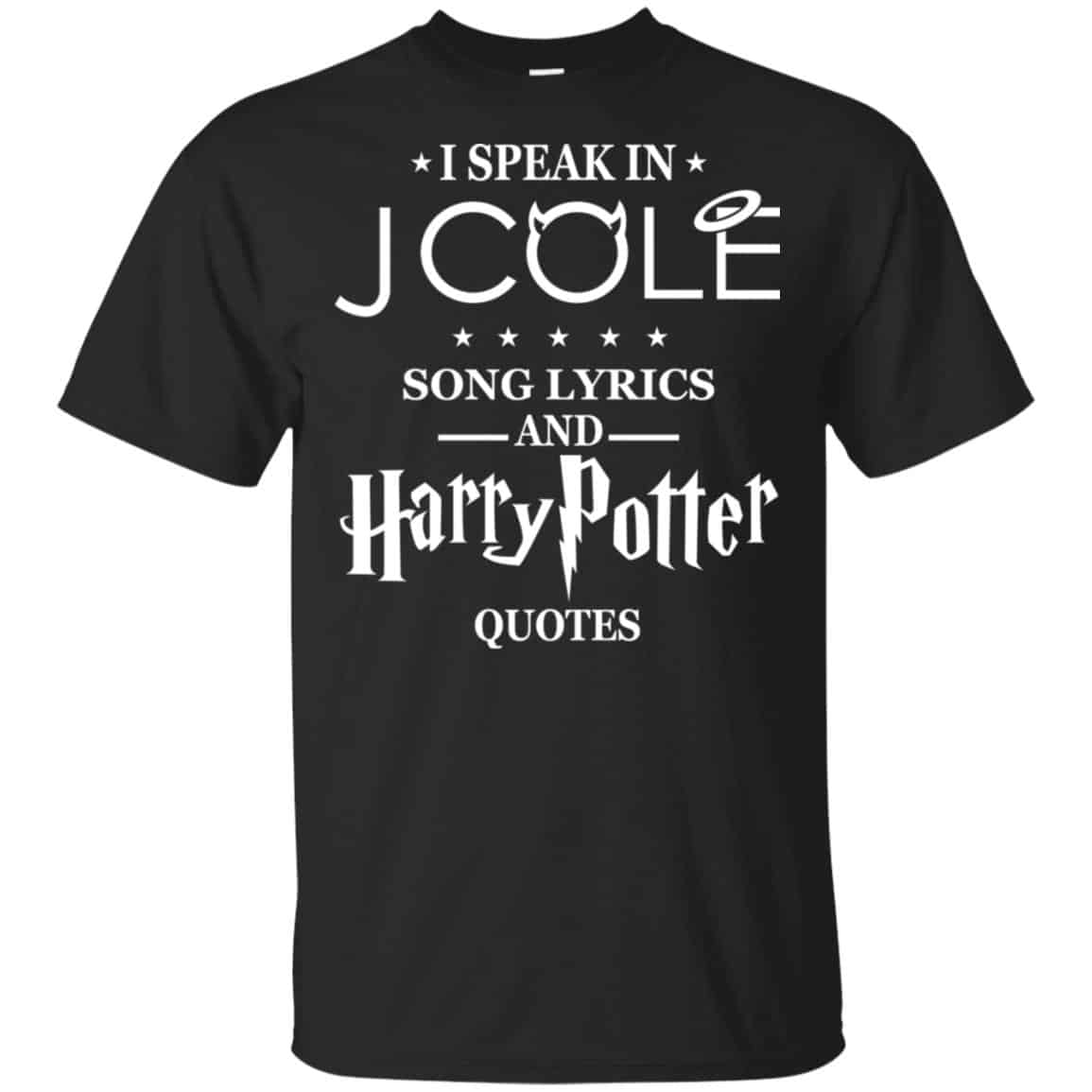 I Speak In J Cole Song Lyrics And Harry Potter Quotes T-Shirts, Hoodie, Tank