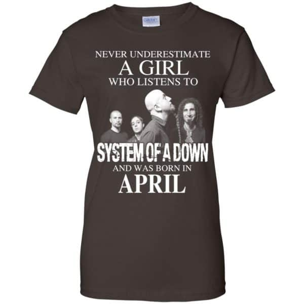 A Girl Who Listens To System Of A Down And Was Born In April T-Shirts, Hoodie, Tank Apparel 12