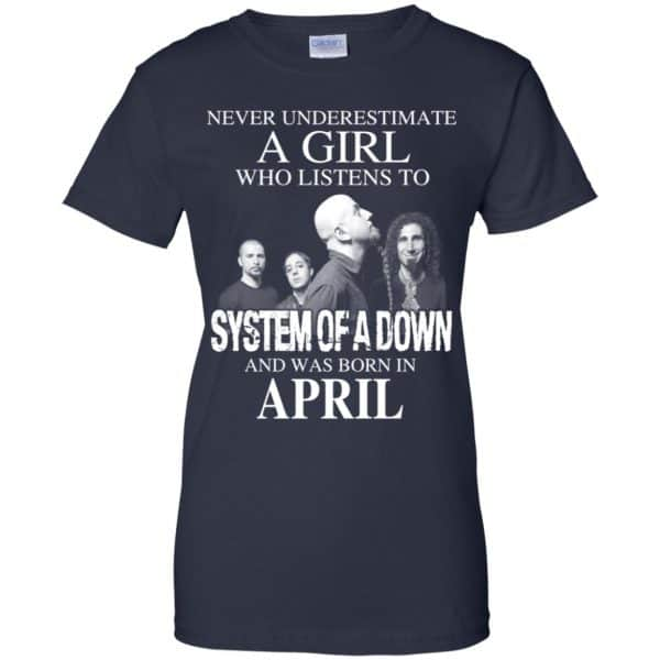 A Girl Who Listens To System Of A Down And Was Born In April T-Shirts, Hoodie, Tank Apparel 13
