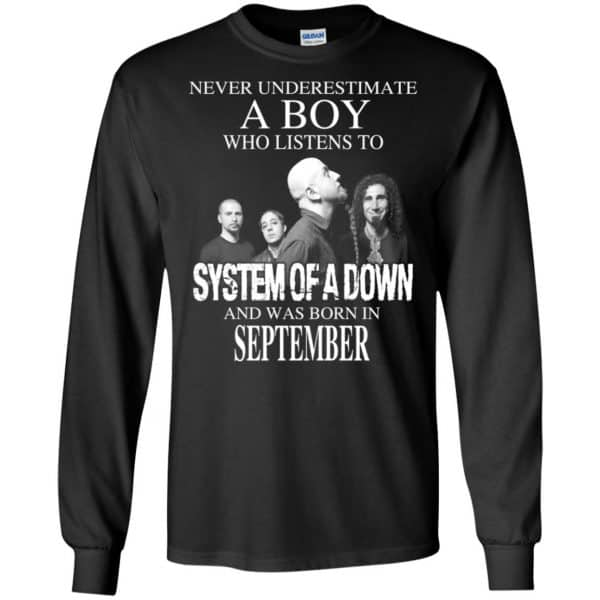 A Boy Who Listens To System Of A Down And Was Born In September T-Shirts, Hoodie, Tank Apparel