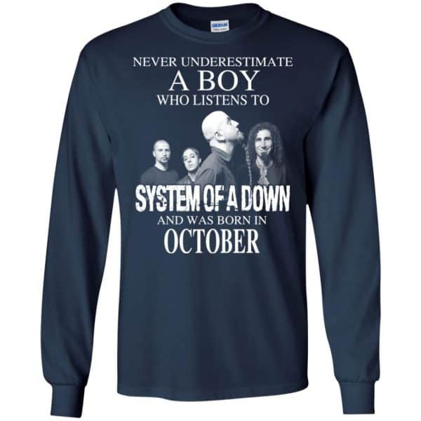 A Boy Who Listens To System Of A Down And Was Born In October T-Shirts, Hoodie, Tank Apparel