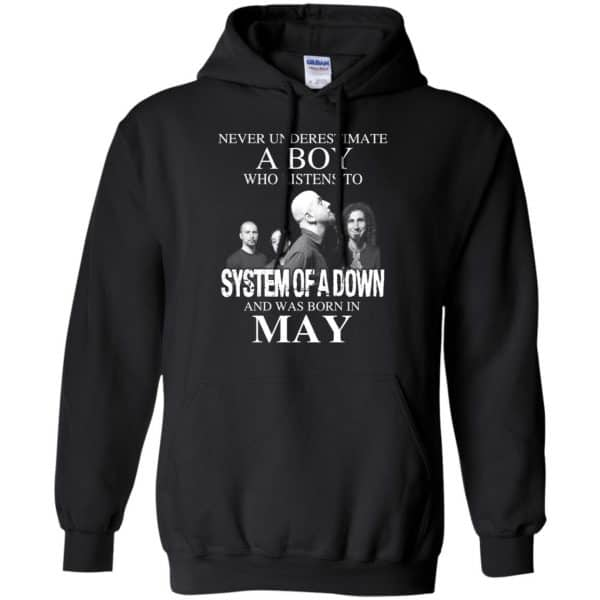 A Boy Who Listens To System Of A Down And Was Born In May T-Shirts, Hoodie, Tank Apparel