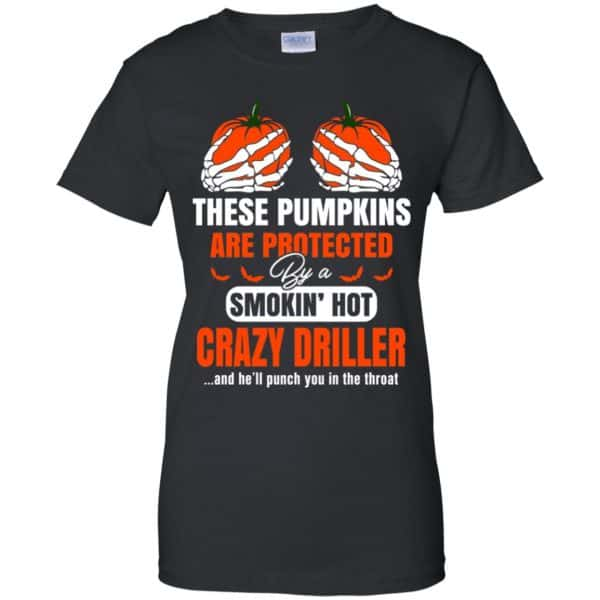 These Pumpkins Are Protected By A Smoking Hot Crazy Driller T-Shirts, Hoodie, Tank Apparel 11