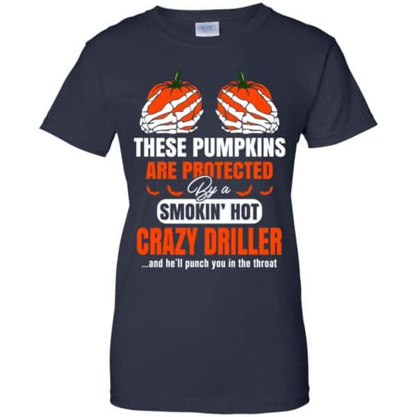 These Pumpkins Are Protected By A Smoking Hot Crazy Driller T-Shirts, Hoodie, Tank Apparel 13