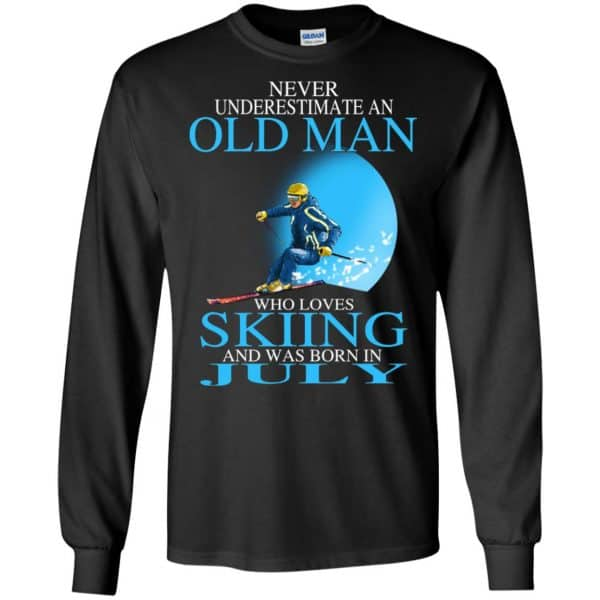 Never Underestimate An Old Man Who Loves Skiing And Was Born In July T-Shirts, Hoodie, Tank