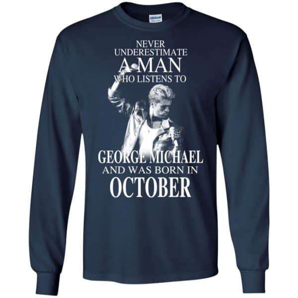A Man Who Listens To George Michael And Was Born In October T-Shirts, Hoodie, Tank Apparel 8
