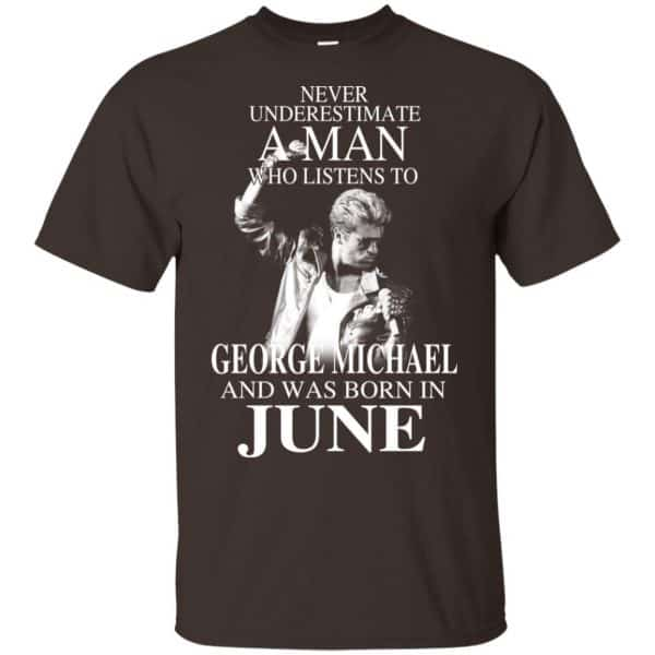 A Man Who Listens To George Michael And Was Born In June T-Shirts, Hoodie, Tank Apparel 6
