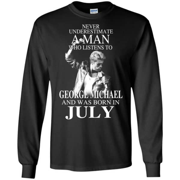 A Man Who Listens To George Michael And Was Born In July T-Shirts, Hoodie, Tank Apparel 7