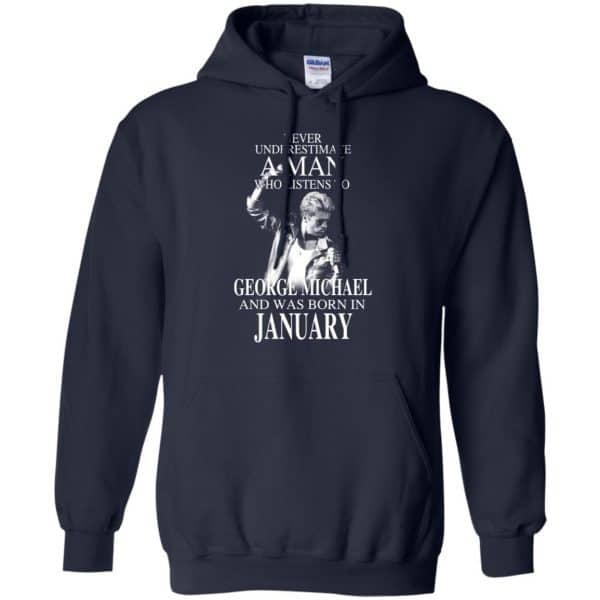 A Man Who Listens To George Michael And Was Born In January T-Shirts, Hoodie, Tank Apparel