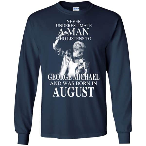 A Man Who Listens To George Michael And Was Born In August T-Shirts, Hoodie, Tank Apparel 8