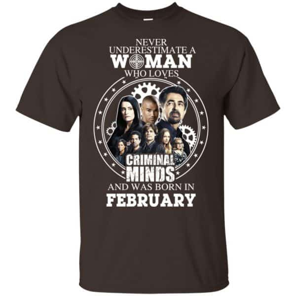 Never Underestimate A Woman Who Loves Criminal Minds And Was Born In February T-Shirts, Hoodie, Tank Apparel 4