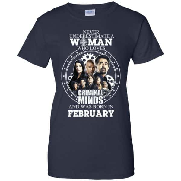 Never Underestimate A Woman Who Loves Criminal Minds And Was Born In February T-Shirts, Hoodie, Tank Apparel 13