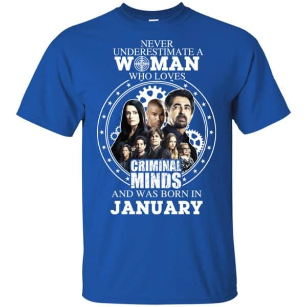 Never Underestimate A Woman Who Loves Criminal Minds And Was Born In January T-Shirts, Hoodie, Tank Apparel 5