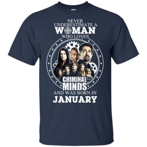 Never Underestimate A Woman Who Loves Criminal Minds And Was Born In January T-Shirts, Hoodie, Tank Apparel 6