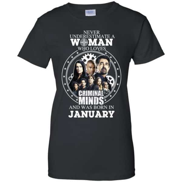 Never Underestimate A Woman Who Loves Criminal Minds And Was Born In January T-Shirts, Hoodie, Tank Apparel 11