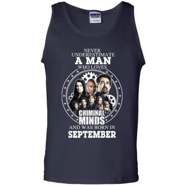 A Man Who Loves Criminal Minds And Was Born In September T-Shirts, Hoodie, Tank
