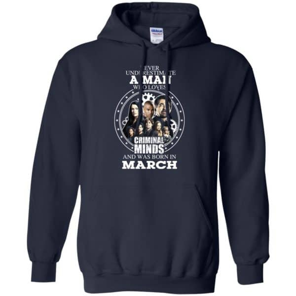A Man Who Loves Criminal Minds And Was Born In March T-Shirts, Hoodie, Tank
