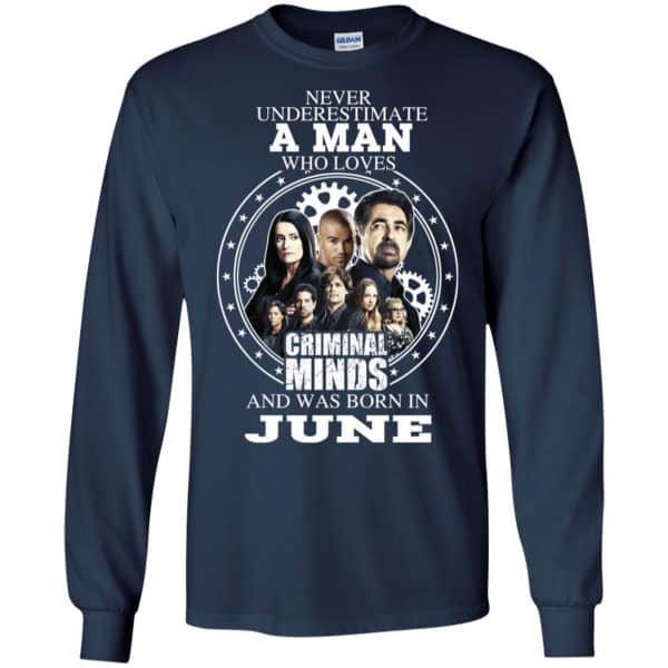 A Man Who Loves Criminal Minds And Was Born In June T-Shirts, Hoodie, Tank Apparel