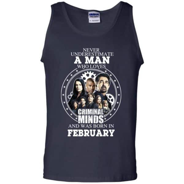 A Man Who Loves Criminal Minds And Was Born In February T-Shirts, Hoodie, Tank Apparel