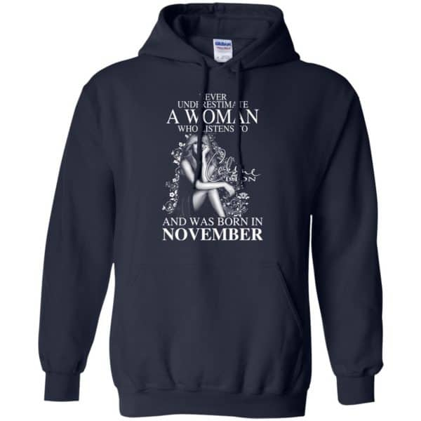 Never Underestimate A Woman Who Listens To Céline Dion And Was Born In November T-Shirts, Hoodie, Tank