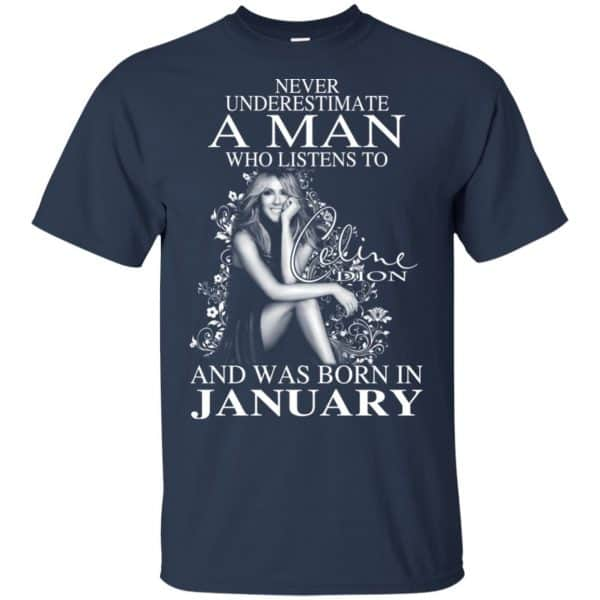 A Man Who Listens To Céline Dion And Was Born In January T-Shirts, Hoodie, Tank Animals Dog Cat 5