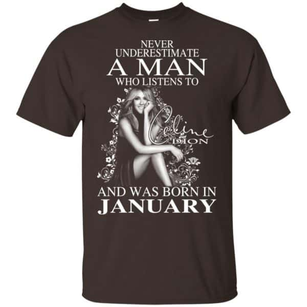 A Man Who Listens To Céline Dion And Was Born In January T-Shirts, Hoodie, Tank Animals Dog Cat 6