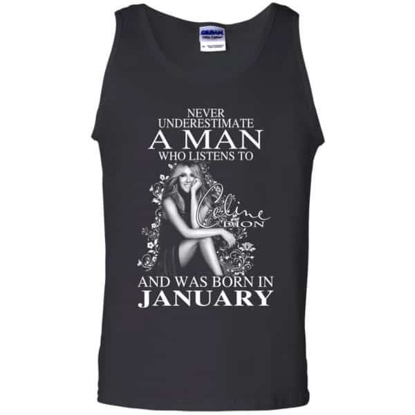A Man Who Listens To Céline Dion And Was Born In January T-Shirts, Hoodie, Tank Animals Dog Cat 13