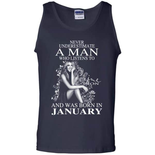 A Man Who Listens To Céline Dion And Was Born In January T-Shirts, Hoodie, Tank Animals Dog Cat 14