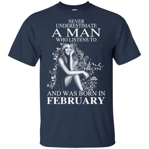 A Man Who Listens To Céline Dion And Was Born In February T-Shirts, Hoodie, Tank Animals Dog Cat 5