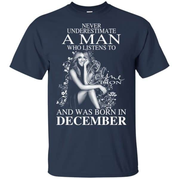 A Man Who Listens To Céline Dion And Was Born In December T-Shirts, Hoodie, Tank Animals Dog Cat 5