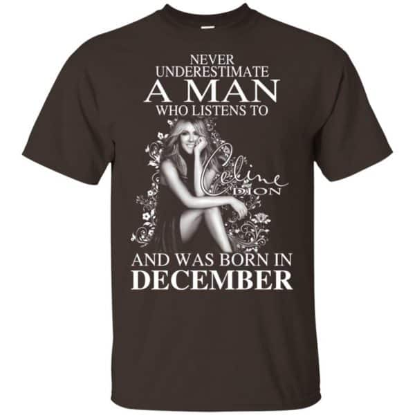 A Man Who Listens To Céline Dion And Was Born In December T-Shirts, Hoodie, Tank Animals Dog Cat 6