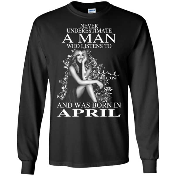 A Man Who Listens To Céline Dion And Was Born In April T-Shirts, Hoodie, Tank Animals Dog Cat 7