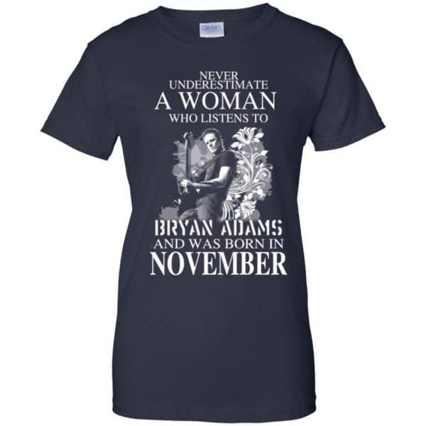 Never Underestimate A Woman Who Listens To Bryan Adams And Was Born In November T-Shirts, Hoodie, Tank Animals Dog Cat 13