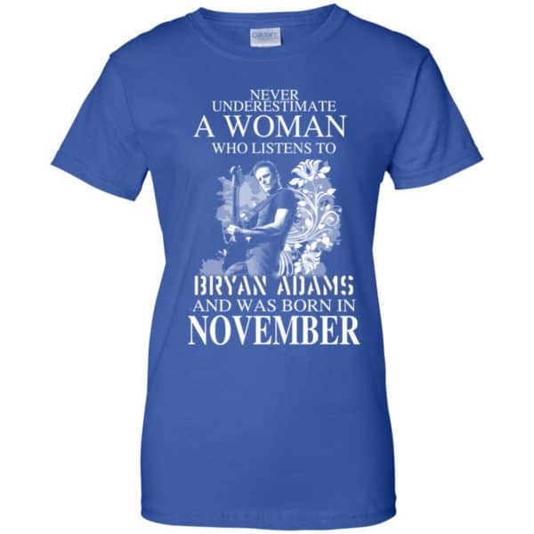 Never Underestimate A Woman Who Listens To Bryan Adams And Was Born In November T-Shirts, Hoodie, Tank Animals Dog Cat 14