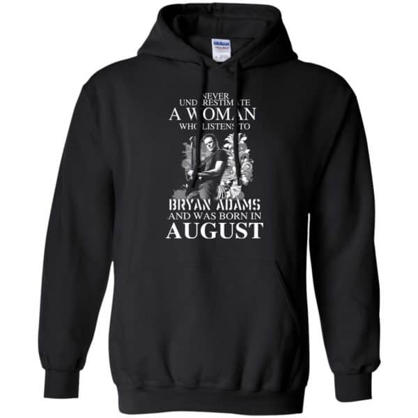 Never Underestimate A Woman Who Listens To Bryan Adams And Was Born In August T-Shirts, Hoodie, Tank Animals Dog Cat 7