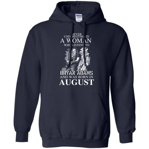 Never Underestimate A Woman Who Listens To Bryan Adams And Was Born In August T-Shirts, Hoodie, Tank Animals Dog Cat 8