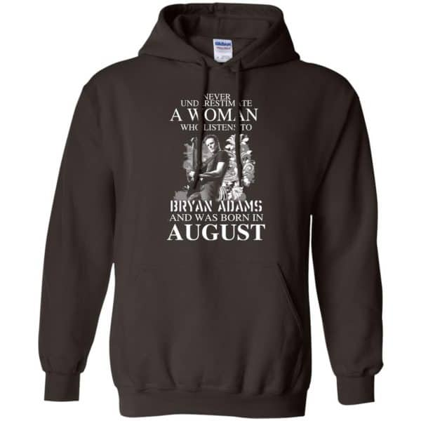 Never Underestimate A Woman Who Listens To Bryan Adams And Was Born In August T-Shirts, Hoodie, Tank Animals Dog Cat 9