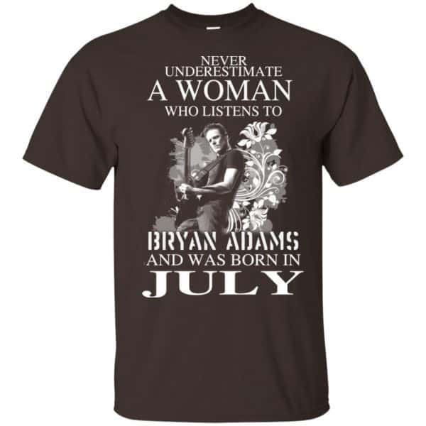 Never Underestimate A Woman Who Listens To Bryan Adams And Was Born In July T-Shirts, Hoodie, Tank Animals Dog Cat 4