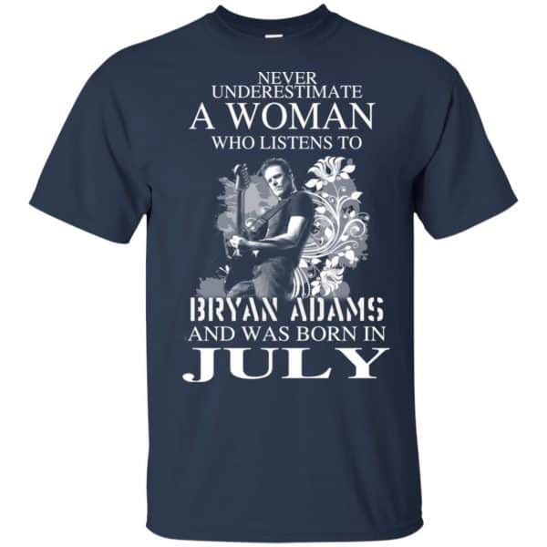 Never Underestimate A Woman Who Listens To Bryan Adams And Was Born In July T-Shirts, Hoodie, Tank Animals Dog Cat 6