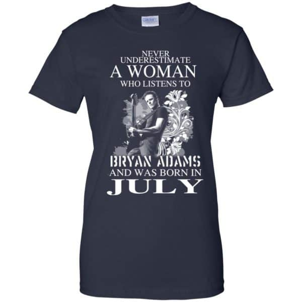 Never Underestimate A Woman Who Listens To Bryan Adams And Was Born In July T-Shirts, Hoodie, Tank Animals Dog Cat 13