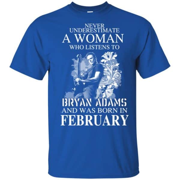 Never Underestimate A Woman Who Listens To Bryan Adams And Was Born In February T-Shirts, Hoodie, Tank Animals Dog Cat 5