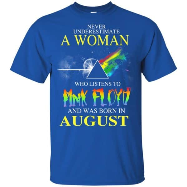 A Woman Who Listens To Pink Floyd And Was Born In August T-Shirts, Hoodie, Tank Animals Dog Cat 5