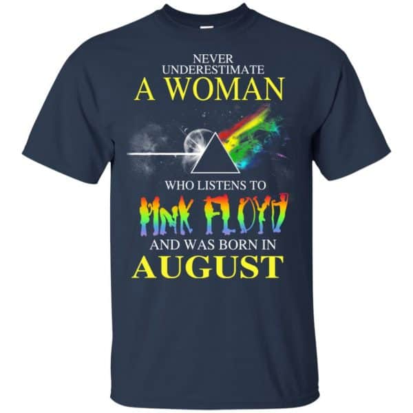 A Woman Who Listens To Pink Floyd And Was Born In August T-Shirts, Hoodie, Tank Animals Dog Cat 6