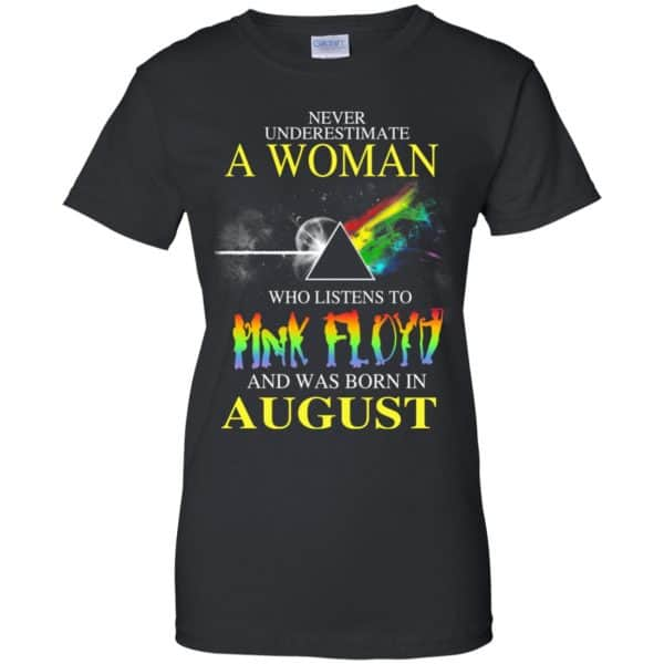A Woman Who Listens To Pink Floyd And Was Born In August T-Shirts, Hoodie, Tank Animals Dog Cat 11