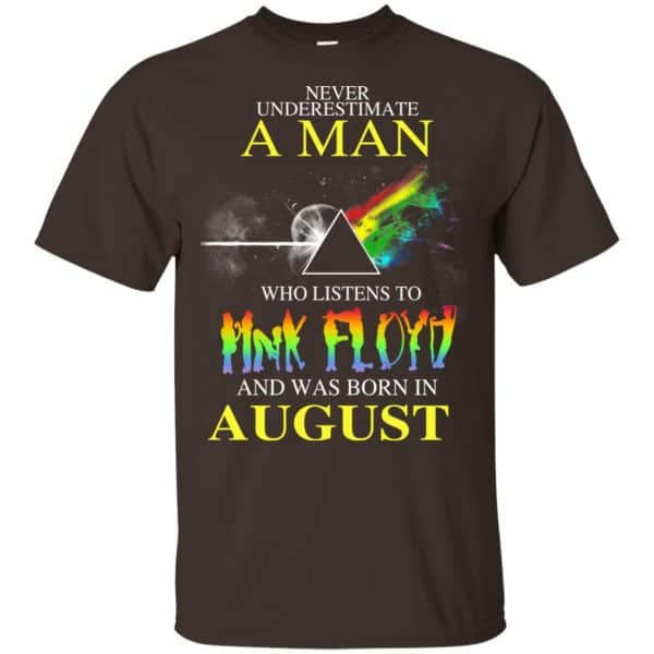 Never Underestimate A Man Who Listens To Pink Floyd And Was Born In August T-Shirts, Hoodie, Tank Animals Dog Cat 6